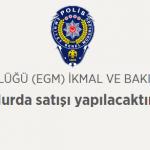 Ankara EGM Hurda Satış İhalesi